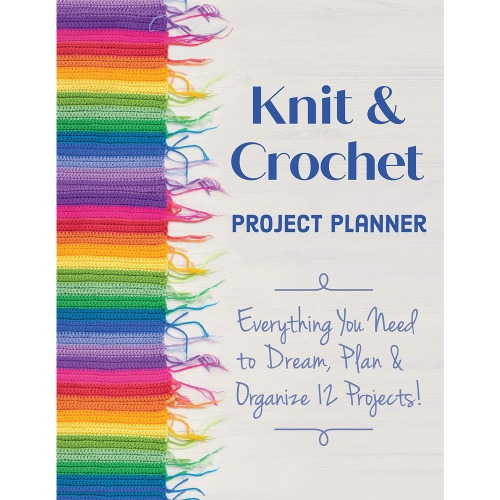 Knit & Crochet Project Planner (9781644030998)